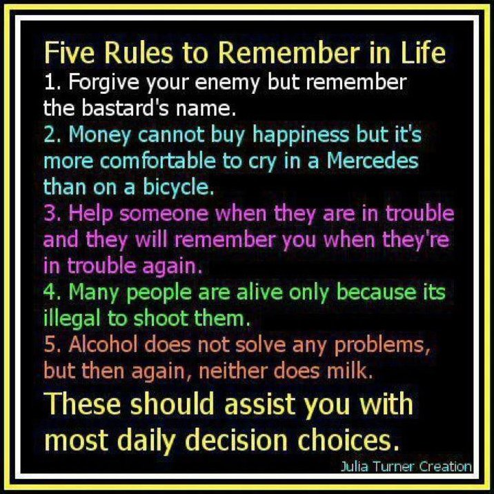 Attractive Five Rules To Remember In Life ~ Life Quote