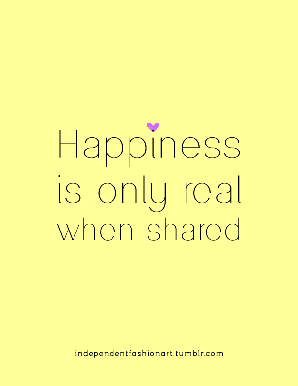 happiness is only real when shared essay Happiness is only real when shared – a sometimes confusing quote from a man that died nearly 22 years ago i believe to be happy we must share and be connected with.
