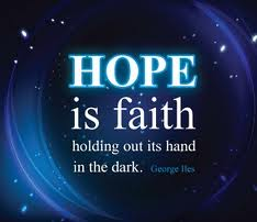 Image of: Trust Hope Is Faith Holding Out Its Hand In The Dark Hope Quote Quotespicturescom Hope Is Faith Holding Out Its Hand In The Dark Hope Quote