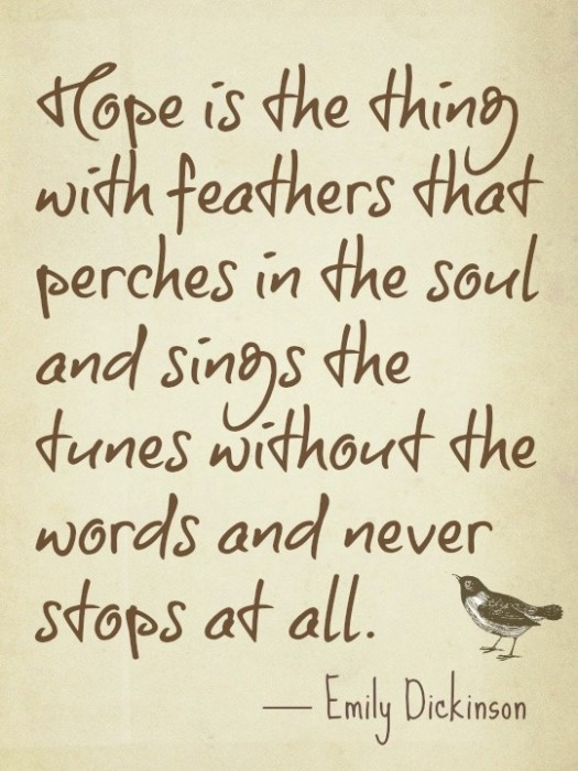 Hope Is The Thing With Feather That Perches