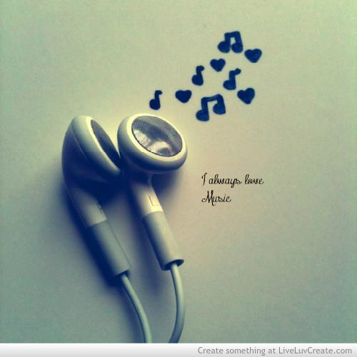 Musical Love Quotes: I Always Love Music
