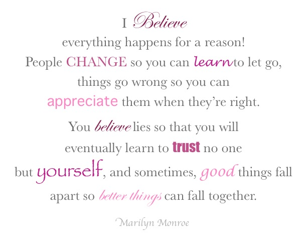 ... .com/i-believe-everything-happens-for-a-reason-hope-quote