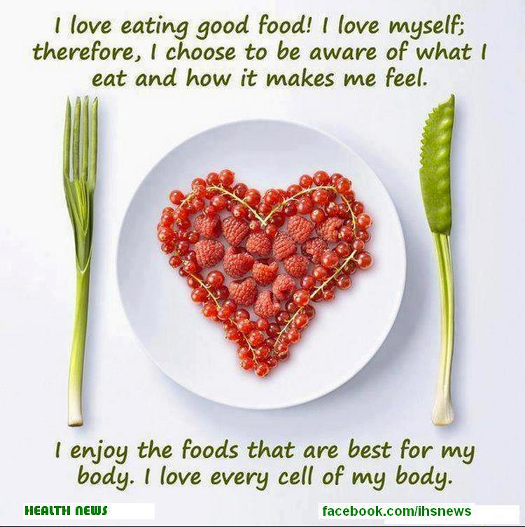 I Enjoy The Foods That Are Best For My Body. I Love Every Cell Of