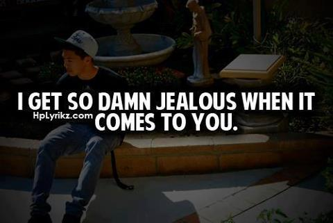 ... Jealous When It Comes To You ~ Jealousy Quote | Quotespictures.com