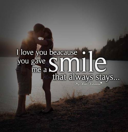 I Love You Because You Gave Me A Smile That Always Stays Love Amazing I Love You Because Quotes