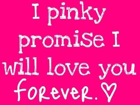 I Pinky Promise I Will Love You Forever ~ Loneliness Quote