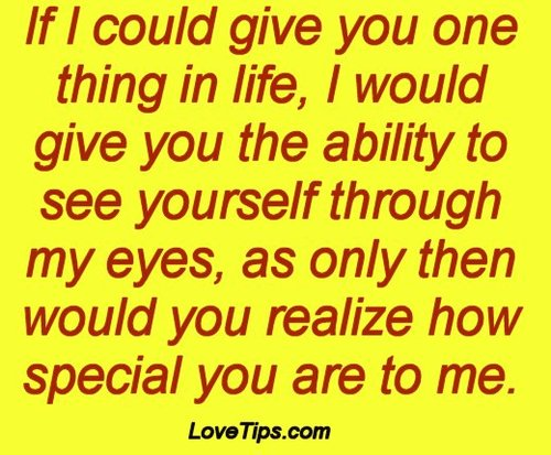 If You Could See You Through My Eyes Quotes: If I Could Give You One Thing In Life, I Would Give You