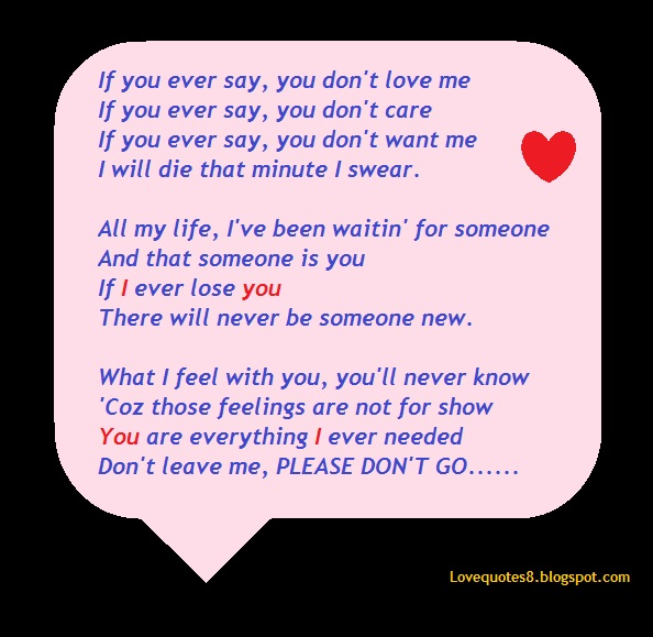if you ever say you don t love me love quote love