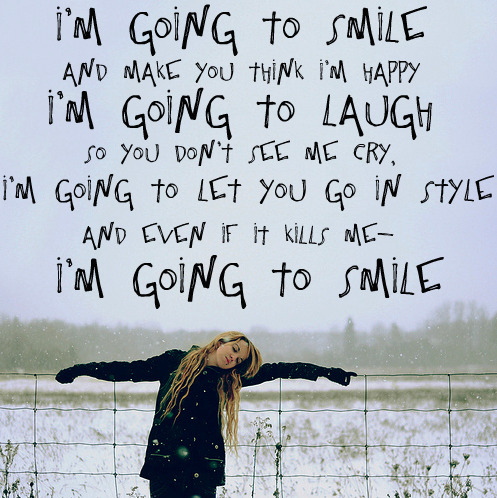 Image of: Inspirational Quotes Im Going To Smile And Make You Think Im Happy Happiness Quote Quotes Im Going To Smile And Make You Think Im Happy Happiness Quote