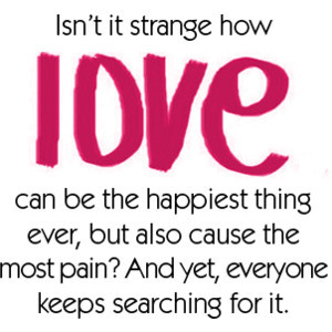 Isn\'t It Strange How Love Can Be The Happiest Thing Ever ...