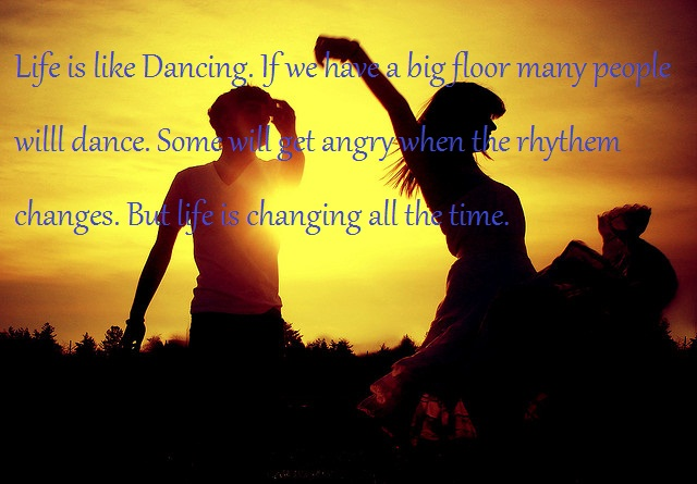 Life Is Like Dancing Life Quote Quotespictures Inspiration Dance Is Life Quotes