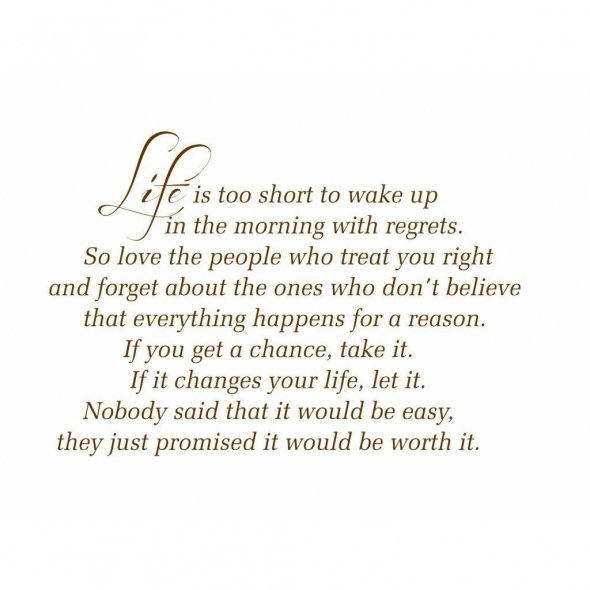 Life Is too Short ~ Life Quote
