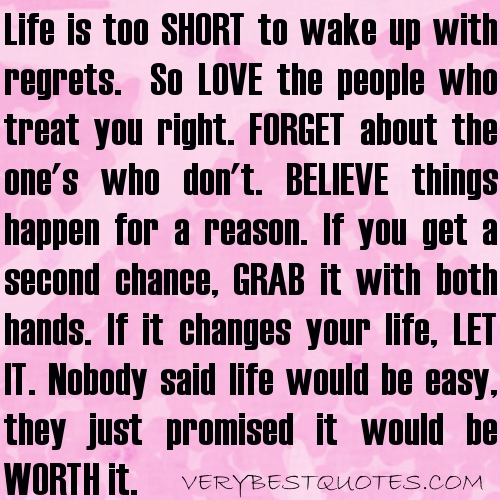 lifes too short for regrets quotes in relationship