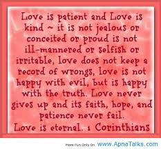 Love Is Patient And Love Is Kind ~ Love Quote