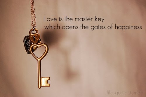 Quotes About Happiness And Love Best Love Is The Master Key Which Opens The Gates Of Happiness