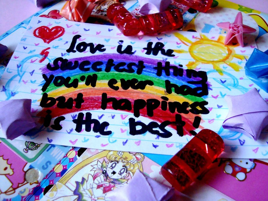... Thing You'll Ever had But Happiness Is The Best ~ Happiness Quote