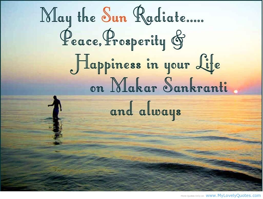 ... Happiness In Your Life On Makar Sankranti and Always ~ Happiness Quote