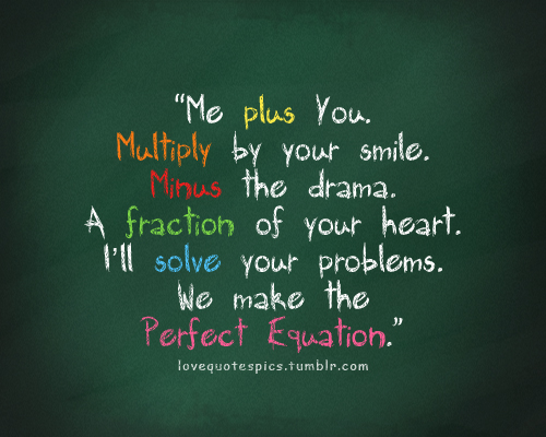 me plus you multiply by your smile love quote love
