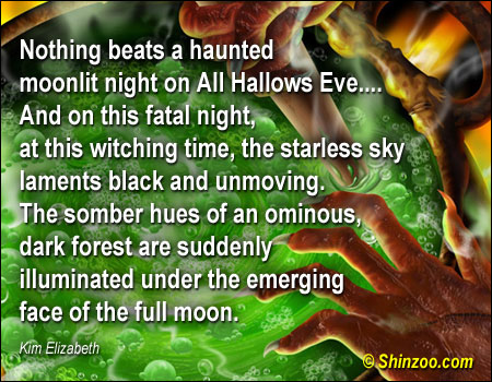 Nothing Beats a Haunted Moonlit Night On All Hallows Eve And On this Fatal Night ~ Halloween Quote