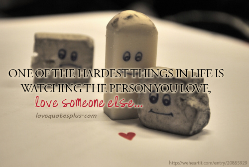 Loving Someone Who Loves Someone Else Quotes. QuotesGram