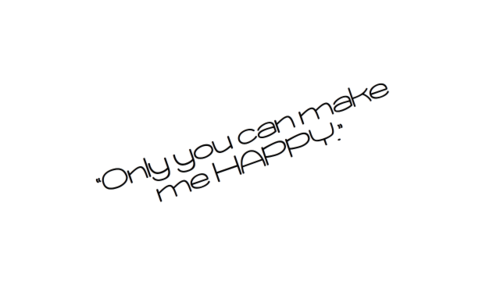 Image of: Make Me Only You Can Make Me Happy Happiness Quote Quotespicturescom Only You Can Make Me Happy Happiness Quote Quotespicturescom