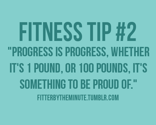"""""""Progress Is Progress,Whether It's 1 Pound, Or 100 Pounds, It's Something To Be Proud Of"""" ~ Health Quote"""