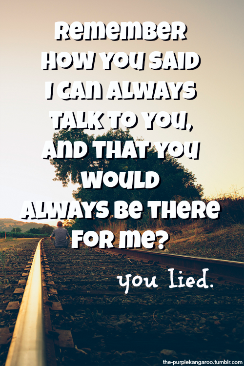Quotes About Friend Not Being There For You : Be there for you quotes quotesgram