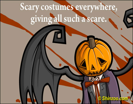 Scary costumes everywhere, giving all such a scare! ~ Halloween Quote