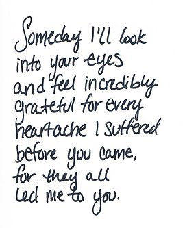 Me Before You Quotes Inspiration Someday I'll Look Into Your Eyes And Feel Incredibly Grateful For