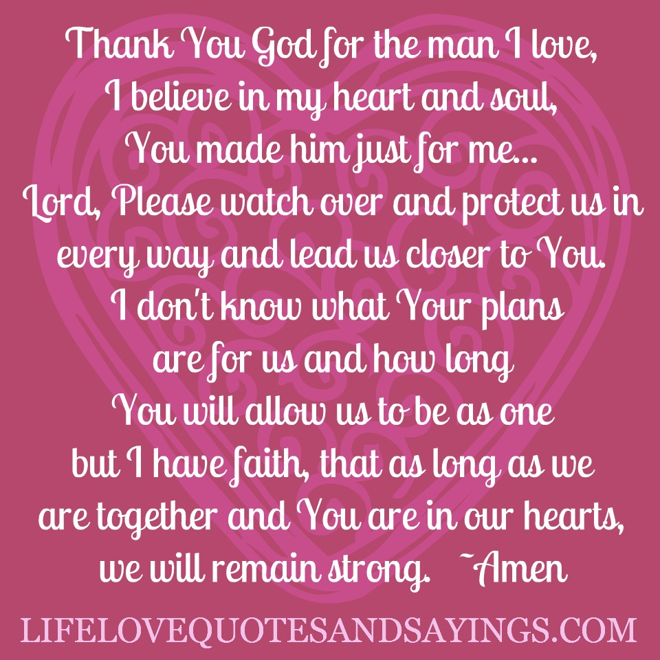 Thank You God For The Man \'I Love, \'I Believe In My Heart ...