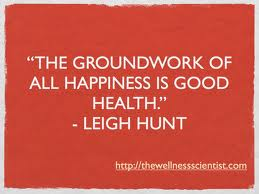 health quotes pictures quotes graphics images com rdquothe groundwork of all happiness is good healthrdquo health quote rdquo