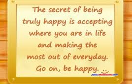 life is better when you are happy but life is at its when other