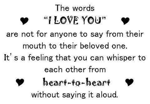I Love You Quotes Without Saying I Love You : The Words ?I Love You? Are Not For Anyone to Say From Their Mouth ...