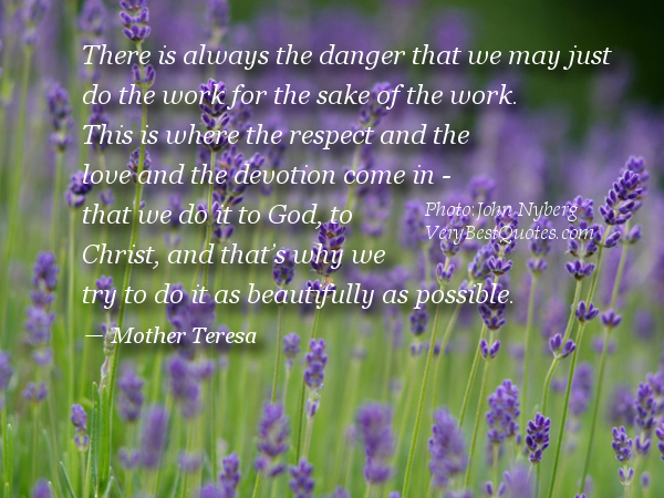 There Is Always The Danger That We May Just Do The Work For The Sake