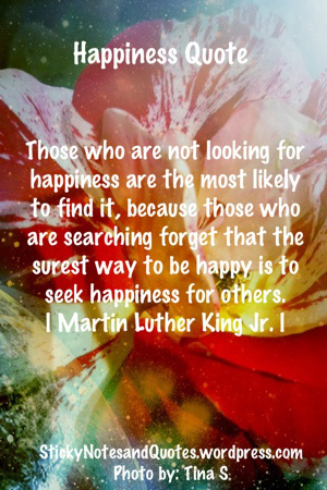 ... Way to Be Happy Is To Seek Happiness For Others ~ Happiness Quote