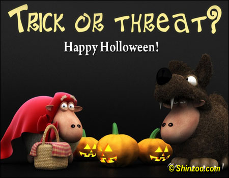 Trick or Threat  Happy Halloween! ~ Halloween Quote