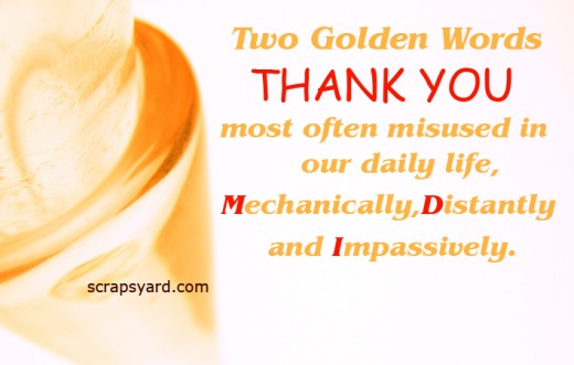 Two Golden Words Thank You Most Often Misused In Our Daily Life Mechani Y Distantly