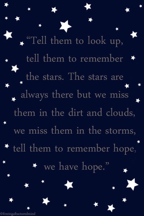 We Have Hope ~ Hope Quote