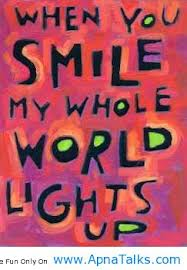 when you smile my whole world lights up life quote