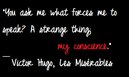 You Ask Me What Forces Me to Speak! A Strange Thing My Conscience ~ Honesty Quote