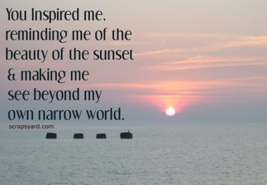 You Inspired Me, Reminding Me Of The Beauty Of The Sunset ...