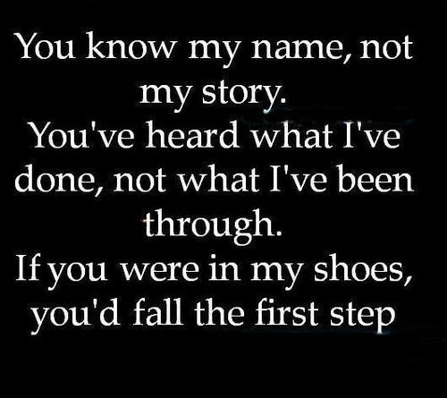 When I First Saw You I Fell In Love Quotes: Walk In Others Shoes.. Ashlee Knaus