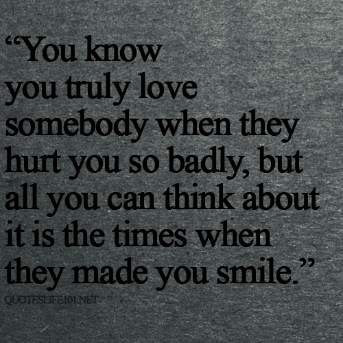 I Love You Badly Quotes: Life Quotes Images (1966 Quotes) : Page 6 ← QuotesPictures.com
