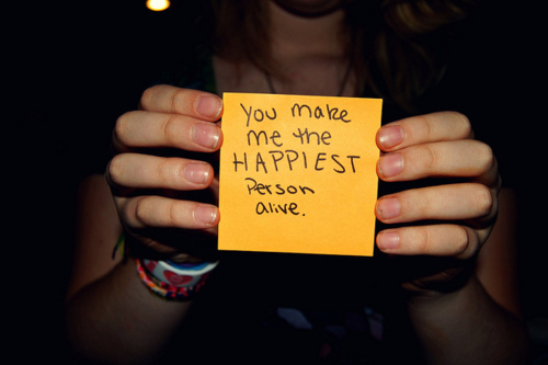 You Make Me The Happiest Person Alive ~ Happiness Quote