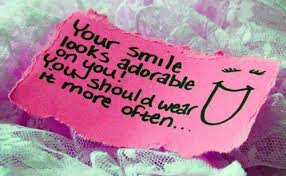 Your Smile Looks Adorable on You! You Should Wear It More Often ~ Joy Quote