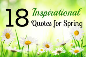"""18 Inspirational Quotes For Spring """" - Quotespictures.com"""