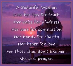 Her Lips For Truth Her Voice For Kindness Her Ears For Compassion Her ...