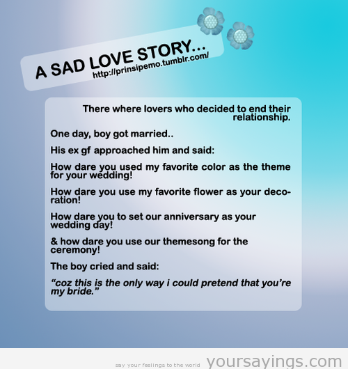 The gallery for --> Sad Stories About Love Quotes
