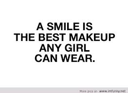 A Smile Is The Best Thing A Girl Can Wear