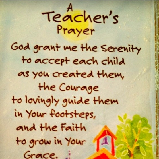 a-teachers-prayer-god-grant-me-the-serenity-to-accept-each-child-as-you-created-them.jpg (554×554)
